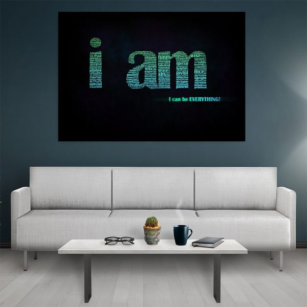 Tablou canvas Motivational I Am